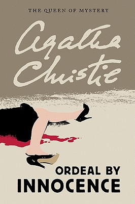 Ordeal by Innocence By Christie, Agatha