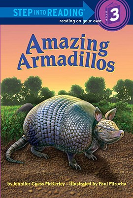 Amazing Armadillos By Mckerley, Jennifer Guess/ Mirocha, Paul (ILT)