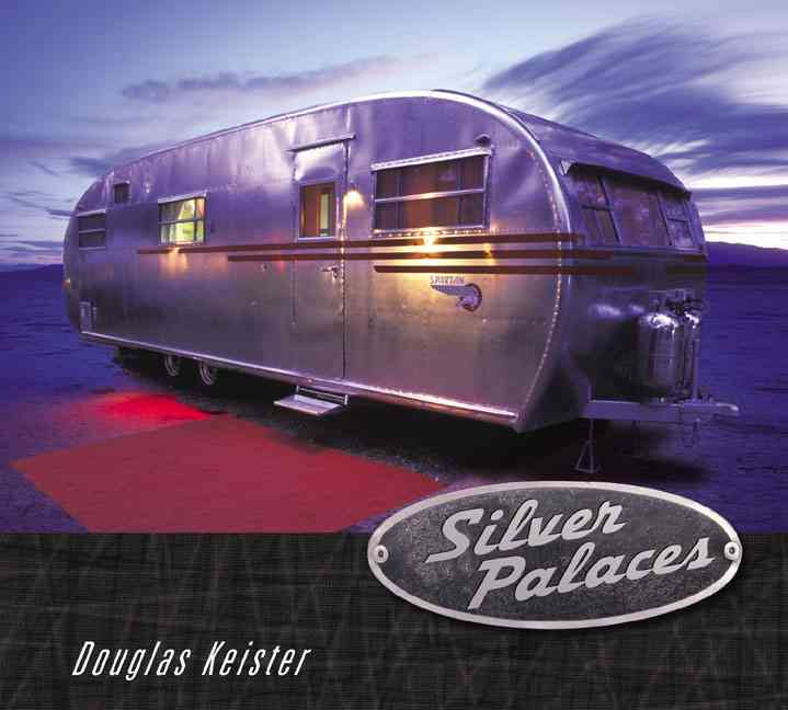 Silver Palaces By Keister, Douglas