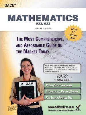 Gace Mathematics 022, 023 Teacher Certification Study Guide Test Prep By Wynne, Sharon A.